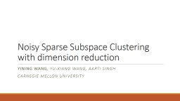 Noisy Sparse Subspace Clustering with dimension reduction