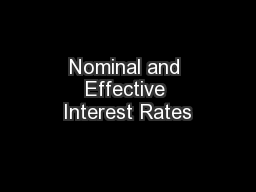 Nominal and Effective Interest Rates PowerPoint PPT Presentation