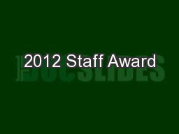 2012 Staff Award PowerPoint PPT Presentation