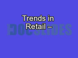 Trends in Retail –
