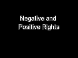 Negative and Positive Rights PowerPoint PPT Presentation