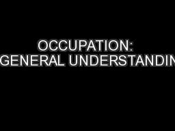 OCCUPATION: A GENERAL UNDERSTANDING
