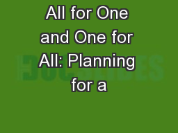 All for One and One for All: Planning for a