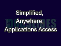 Simplified, Anywhere, Applications Access