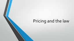 Pricing and the law