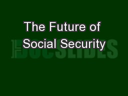 The Future of Social Security