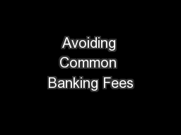 Avoiding Common Banking Fees