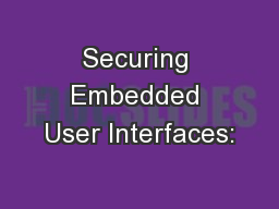 Securing Embedded User Interfaces:
