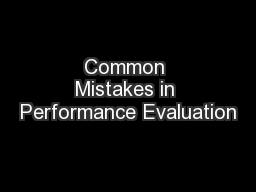 Common Mistakes in Performance Evaluation