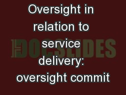 Oversight in relation to service delivery: oversight commit