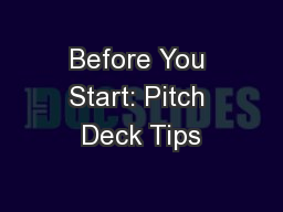 Before You Start: Pitch Deck Tips