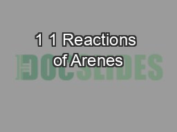 1 1 Reactions of Arenes PowerPoint PPT Presentation