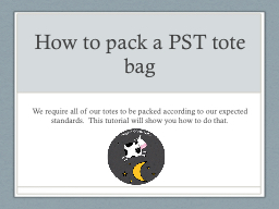 How to pack a PST tote bag