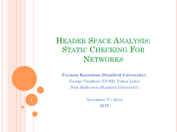 Header Space Analysis: Static Checking For Networks PowerPoint PPT Presentation
