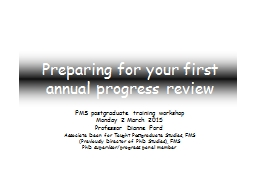 Preparing for your first annual