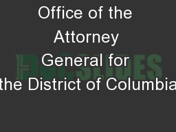 Office of the Attorney General for the District of Columbia PowerPoint PPT Presentation