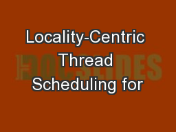 Locality-Centric Thread Scheduling for