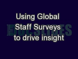Using Global Staff Surveys to drive insight