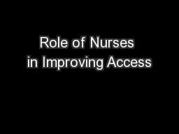 Role of Nurses in Improving Access