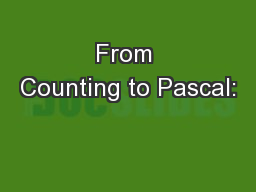 From Counting to Pascal: