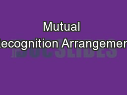 Mutual Recognition Arrangement