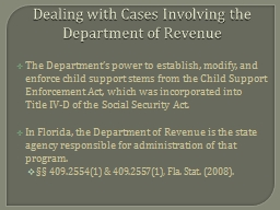 Dealing with Cases Involving the Department of Revenue