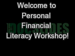 Welcome to Personal Financial Literacy Workshop!
