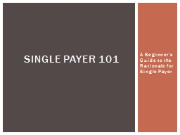 A Beginner's Guide to the Rationale for Single Payer
