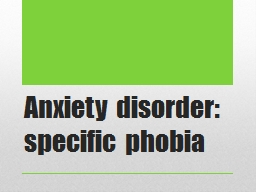 Anxiety disorder: specific phobia