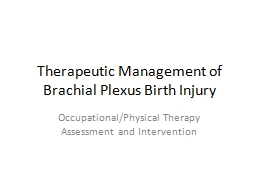 Therapeutic Management of Brachial Plexus Birth Injury