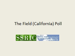 The Field (California) Poll PowerPoint PPT Presentation