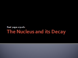 The Nucleus and its Decay