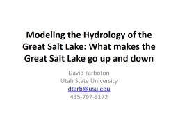 Modeling the Hydrology of the Great Salt Lake: What makes t PowerPoint PPT Presentation