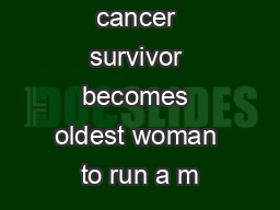 92-year-old cancer survivor becomes oldest woman to run a m