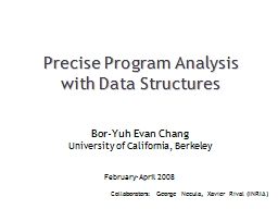 Precise Program Analysis  with Data Structures PowerPoint PPT Presentation