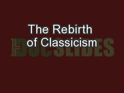 The Rebirth of Classicism