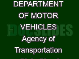 Bill of Sale and Odometer Disclosure Statement DEPARTMENT OF MOTOR VEHICLES Agency of Transportation  State Street Montpelier Vermont