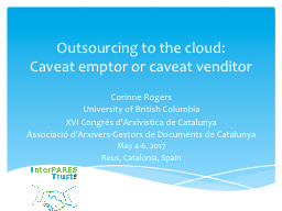 Outsourcing to the cloud: