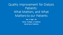 Quality Improvement for Dialysis Patients: PowerPoint PPT Presentation