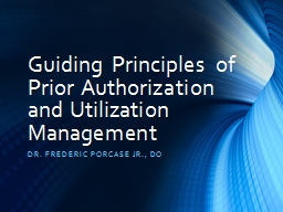 Guiding Principles of Prior Authorization and Utilization M