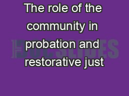 The role of the community in probation and restorative just