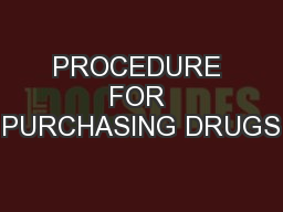 PROCEDURE FOR PURCHASING DRUGS