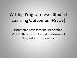 Writing Program-level Student Learning Outcomes (PSLOs)