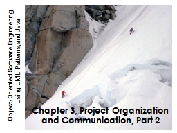Chapter 3, Project Organization and Communication, Part 2