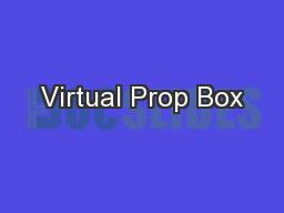 Virtual Prop Box