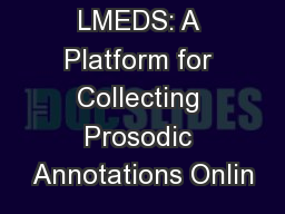 LMEDS: A Platform for Collecting Prosodic Annotations Onlin
