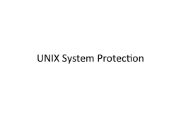 UNIX System Protection