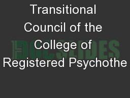 Transitional Council of the College of Registered Psychothe