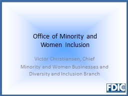 Office of Minority and PowerPoint PPT Presentation
