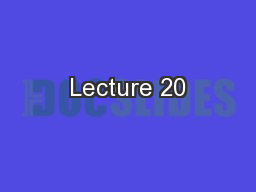 Lecture 20